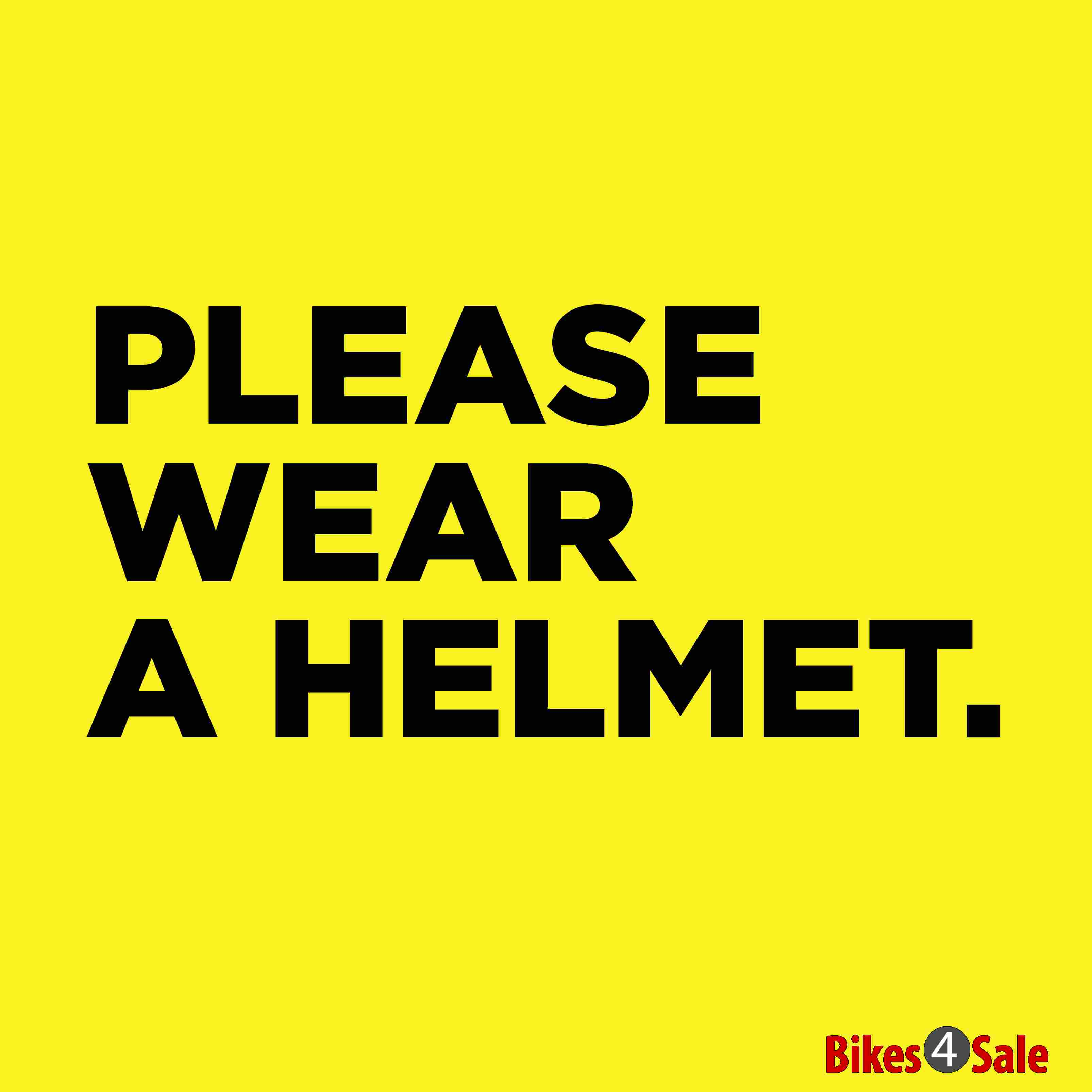 Please Wear Helmet